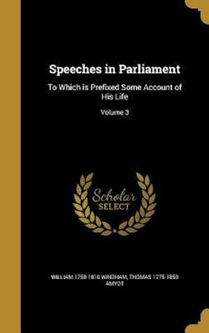 Bog, hardback Speeches in Parliament af Thomas 1775-1850 Amyot, William 1750-1810 Windham