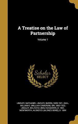 Bog, hardback A Treatise on the Law of Partnership; Volume 1