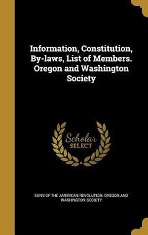 Bog, hardback Information, Constitution, By-Laws, List of Members. Oregon and Washington Society