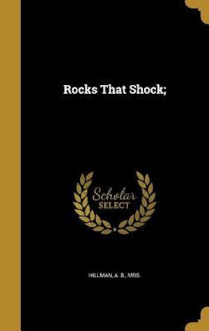 Bog, hardback Rocks That Shock;