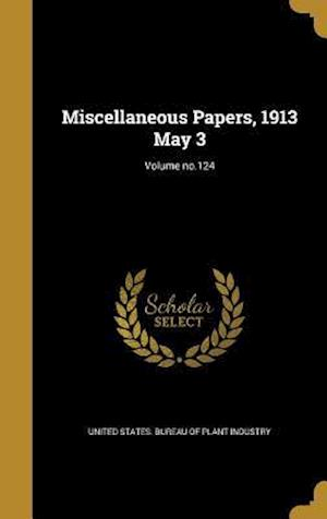 Bog, hardback Miscellaneous Papers, 1913 May 3; Volume No.124 af Carl S. Scofield