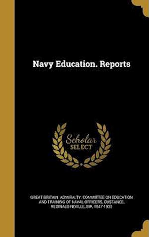 Bog, hardback Navy Education. Reports