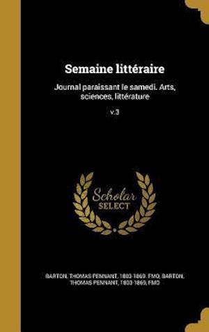 Bog, hardback Semaine Litteraire