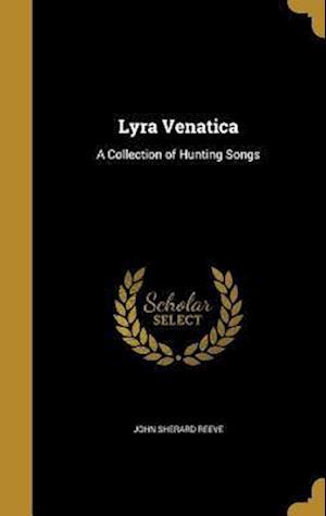 Bog, hardback Lyra Venatica af John Sherard Reeve