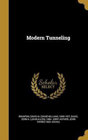 Bog, hardback Modern Tunneling af John Vipond 1862- Davies