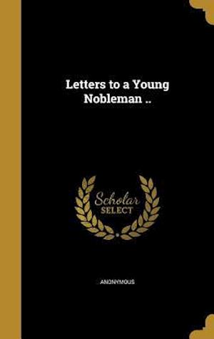 Bog, hardback Letters to a Young Nobleman ..