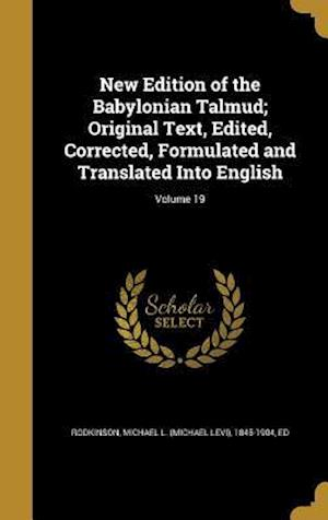 Bog, hardback New Edition of the Babylonian Talmud; Original Text, Edited, Corrected, Formulated and Translated Into English; Volume 19