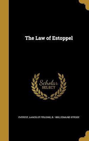 Bog, hardback The Law of Estoppel af Edmund Strode