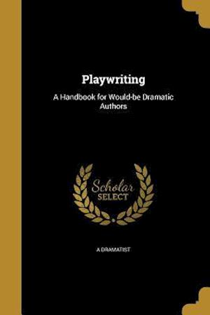 Bog, paperback Playwriting