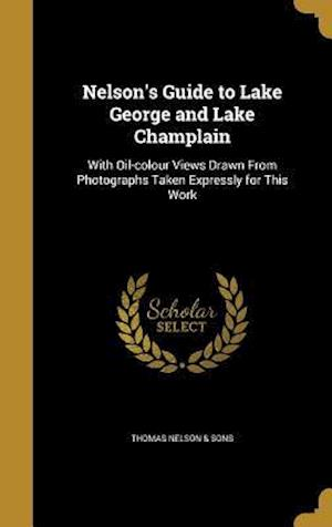 Bog, hardback Nelson's Guide to Lake George and Lake Champlain
