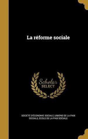 Bog, hardback La Reforme Sociale