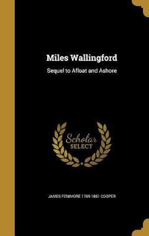 Bog, hardback Miles Wallingford af James Fenimore 1789-1851 Cooper