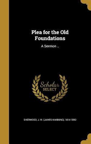 Bog, hardback Plea for the Old Foundations