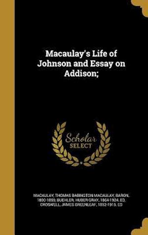 Bog, hardback Macaulay's Life of Johnson and Essay on Addison;