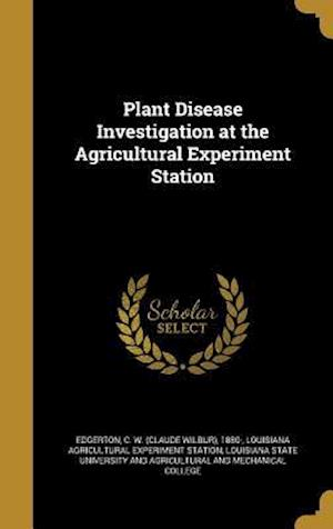 Bog, hardback Plant Disease Investigation at the Agricultural Experiment Station