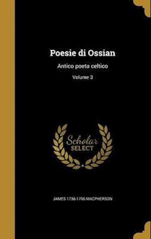Bog, hardback Poesie Di Ossian af James 1736-1796 MacPherson