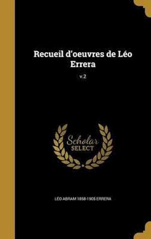 Bog, hardback Recueil D'Oeuvres de Leo Errera; V.2 af Leo Abram 1858-1905 Errera