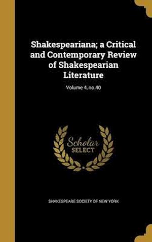 Bog, hardback Shakespeariana; A Critical and Contemporary Review of Shakespearian Literature; Volume 4, No.40