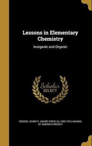 Bog, hardback Lessons in Elementary Chemistry