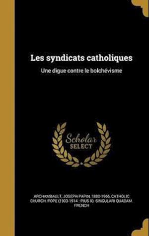 Bog, hardback Les Syndicats Catholiques