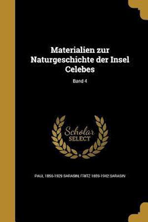 Bog, paperback Materialien Zur Naturgeschichte Der Insel Celebes; Band 4 af Paul 1856-1929 Sarasin, Fritz 1859-1942 Sarasin
