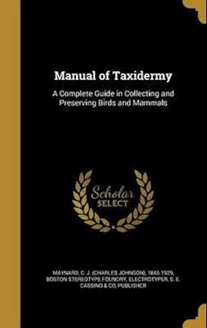 Bog, hardback Manual of Taxidermy