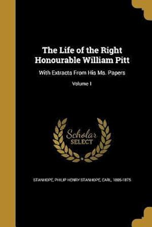 Bog, paperback The Life of the Right Honourable William Pitt