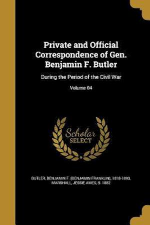 Bog, paperback Private and Official Correspondence of Gen. Benjamin F. Butler
