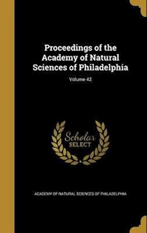 Bog, hardback Proceedings of the Academy of Natural Sciences of Philadelphia; Volume 42
