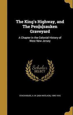 Bog, hardback The King's Highway, and the Pen[n]sauken Graveyard