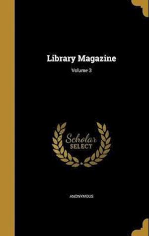 Bog, hardback Library Magazine; Volume 3