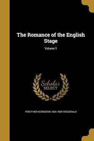 Bog, paperback The Romance of the English Stage; Volume 1 af Percy Hetherington 1834-1925 Fitzgerald