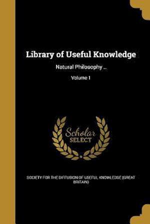 Bog, paperback Library of Useful Knowledge