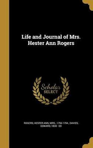 Bog, hardback Life and Journal of Mrs. Hester Ann Rogers