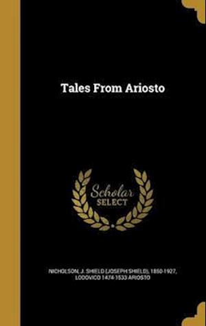 Bog, hardback Tales from Ariosto af Lodovico 1474-1533 Ariosto