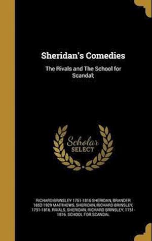 Bog, hardback Sheridan's Comedies af Brander 1852-1929 Matthews, Richard Brinsley 1751-1816 Sheridan