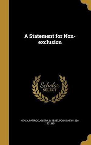 Bog, hardback A Statement for Non-Exclusion af Poon Chew 1866-1931 Ng