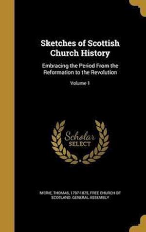 Bog, hardback Sketches of Scottish Church History