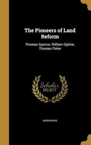 Bog, hardback The Pioneers of Land Reform
