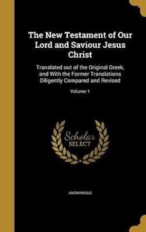 Bog, hardback The New Testament of Our Lord and Saviour Jesus Christ