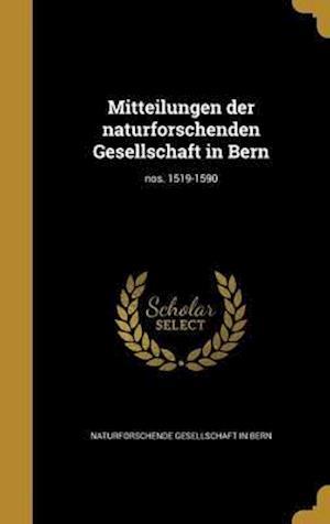 Bog, hardback Mitteilungen Der Naturforschenden Gesellschaft in Bern; Nos. 1519-1590