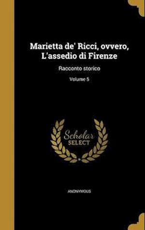 Bog, hardback Marietta de' Ricci, Ovvero, L'Assedio Di Firenze