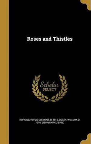 Bog, hardback Roses and Thistles