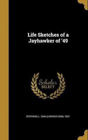 Bog, hardback Life Sketches of a Jayhawker of '49
