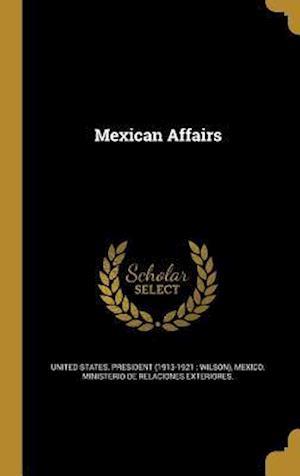 Bog, hardback Mexican Affairs
