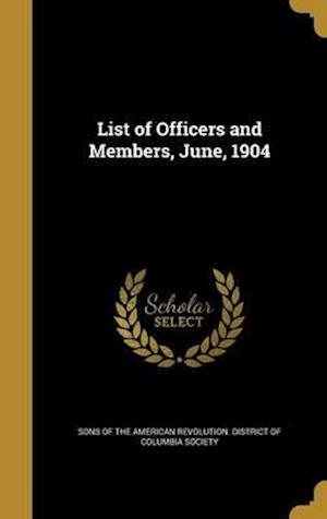 Bog, hardback List of Officers and Members, June, 1904