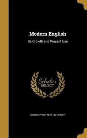 Bog, hardback Modern English af George Philip 1872-1934 Krapp