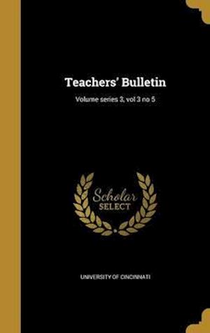 Bog, hardback Teachers' Bulletin; Volume Series 3, Vol 3 No 5
