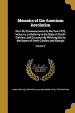 Memoirs of the American Revolution af John 1766-1822 Drayton, William Henry 1742-1779 Drayton