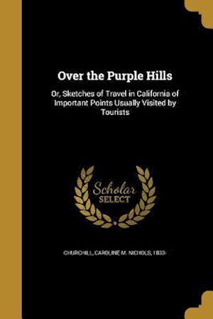 Bog, paperback Over the Purple Hills